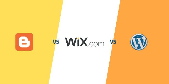 Blogger vs Wix vs WordPress